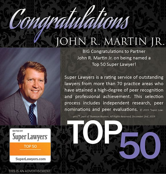 BIG Congratulations to Partner John R. Martin Jr. on being named a Top 50 Super Lawyer - 2020!